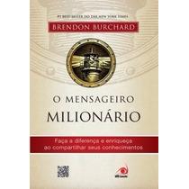 Livro O Mensageiro Milionário (livro Impresso Original)