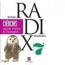 Projeto Radix 7 Ciências - Raiz Do Conhecimento