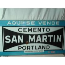 Antiguo Cartel Enlozado De Cemento San Martin