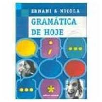 Gramatica De Hoje - Edicao Reformulada - Ernani E Nicola