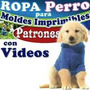 Imprimible Confeccion Ropa Canina Incluye Video