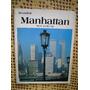 Beautiful Manhattan - New York City - En Ingles