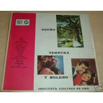 Orquesta Violines De Oro Sueño Ternura Vinilo Argentino