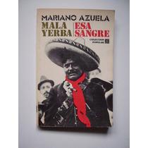 Mala Yerba / Esa Sangre - Mariano Azuela - 1980