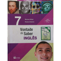 Livro: Vontade De Saber Inglês - 7,8 E 9 °ano.