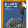 Secreto De La Yerba Mate, El De Brum, Julio