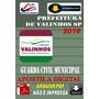 Concurso Prefeitura Valinhos Sp Guarda Muncipal 2016