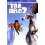 Dvd: Era Del Hielo 2 La Pelicula