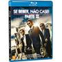 Blu-ray Se Beber Não Case 3 - Original Lacrado