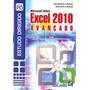 Estudo Dirigido De Microsoft Office Excel 2010 Avançado