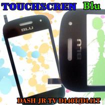 Touch Pantalla Tactil Blu Dash Jr Tv D140t/d141t Nuevo