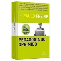 Livro Pedagogia Do Oprimido - Livro Paulo Freire