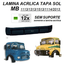 Lamina Tapa Sol Caminhão Mb 1113 1513 2013 Acrilico
