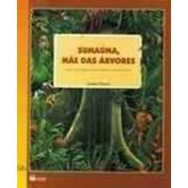 Livro Sumauma, Mãe Das Árvores Lynne Cherry