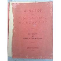Aspectos Del Pensamiento Michoacano. México, 1943