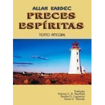 Preces Espíritas - Texto Integral - Livro De Bolso