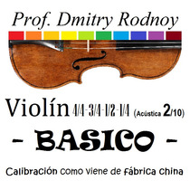 Violín 4/4 3/4 1/2 1/4 Basico - Calibrado En Origen (china)