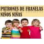 Patrones Moldes Franelas Niños Y Niñas