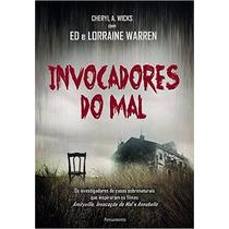 Invocadores Do Mal Livro Ed E Lorraine Warren Cheryl A. Wick