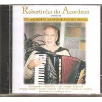 Cd Robertinho Do Acordeon: Os Melhores Sanfoneiros Do Brasil