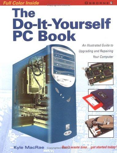 The do it yourself pc book una gua ilustrada para 109077 en the do it yourself pc book una gua ilustrada para solutioingenieria Image collections