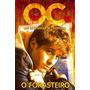 The Oc Um Estranho No Paraiso O Forasteiro<br><strong class='ch-price reputation-tooltip-price'>R$ 14<sup>99</sup></strong>