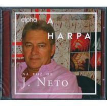 Cd A Harpa - Na Voz De J. Neto [bônus Playback]