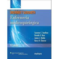 Brunner/suddarth Enf. Medicoquirúrgica 2013 2tomos Nuevos!