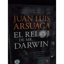 El Reloj De Mr. Darwin Juan Luis Arsuaga Pasta Dura