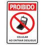 Placa Indicativa Aviso Proibido Celular Ao Entrar Desligue