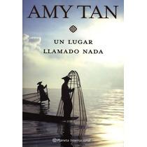 Lugar Llamado Nada Un - Amy Tan - Libro