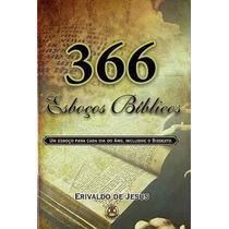 366 Esboços Bíblicos Livro Erivaldo De Jesus Nova Edição