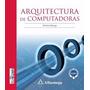 Libro Arquitectura De Computadoras