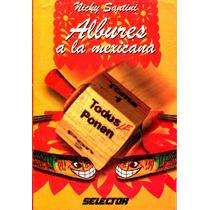 Albures A La Mexicana - Nicky Santini / Selector