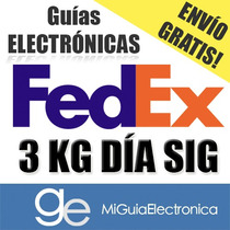 Guia Electronica Fedex Dia Siguiente 3kg Digital Urgentes