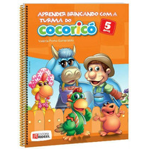 Coleção Pedagógica Aprender Brincando A Turma Do Cocoricó