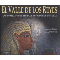 El Valle De Los Reyes. Las Tumbas Y Los Templos Funerarios..