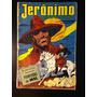 Jerônimo O Herói Do Sertão - Ano I - N.º 2 - 1957 - Original