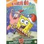 O Natal De Bob Esponja Dvd Lacrado Original