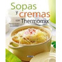 Sopas Y Cremas Con Thermomixs Six De Libro<br><strong class='ch-price reputation-tooltip-price'>$ 150<sup>00</sup></strong>