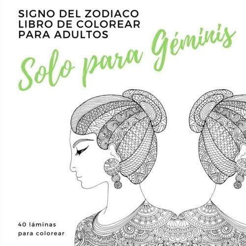 Solo Para Geminis Un Libro De Colorear Para Adultos: Signo D ...