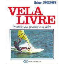 Livro Náutico - Vela Livre Wind Surf - Ed. Edições Marítimas