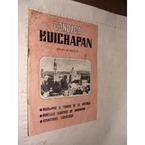 Antiguedad Libro Conozca Huichapan Estado De Hidalgo , Año 1
