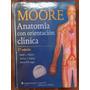 Anatomia Con Orientación Clinica Moore Nueva 7ma Edición