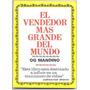 El Vendedor Mas Grande Del Mundo - Og Mandino Pdf