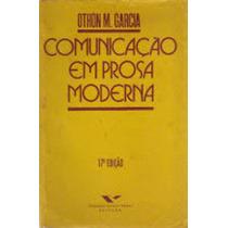 Livro Comunicação Em Prosa Moderna Othon M. Garcia