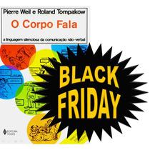Livro Físico - O Corpo Fala - Pierre Weil Roland Tompakow