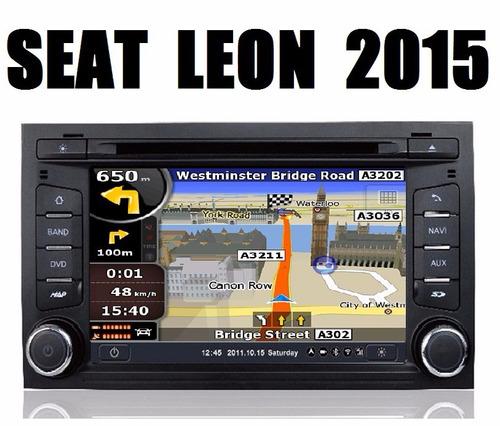 Estereo Navegador Seat Leon Y Toledo 2016 Gps Dvd Bluetooth - $ 11,000.00 en Mercado Libre