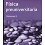 Física Preuniversitaria Volumen 2 - Tipler