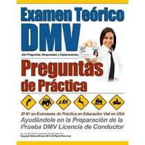 Libro Examen Teórico Dmv - Preguntas De Práctica - Nuevo